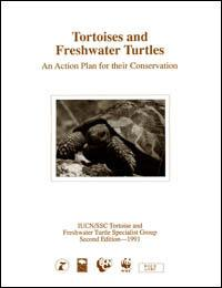 An action plan for their conservation Tortoises and freshwater turtles
