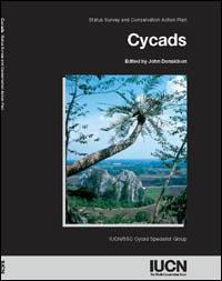 Cycads: Status Survey and Conservation Action Plan
