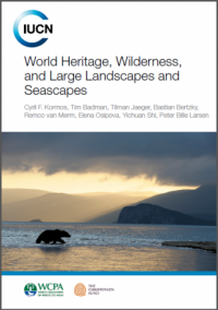 IUCN publication - World heritage, wilderness, and large landscapes and seascapes