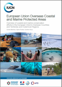 IUCN publication - European Union overseas coastal and marine protected areas