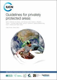 IUCN publication - Guidelines for privately protected areas