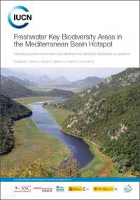 IUCN publication - Freshwater key biodiversity areas in the Mediterranean basin hotspot