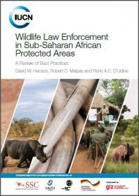 IUCN publication - Wildlife law enforcement in Sub-Saharan African protected areas